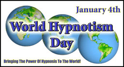 World Hypnotism Day, January 4, 2008